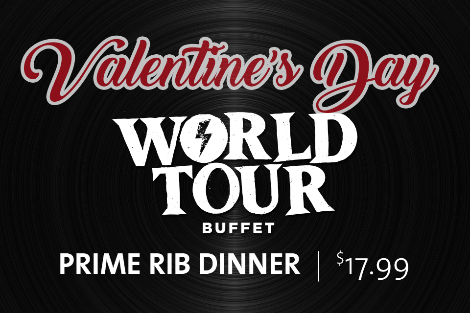 valentines day world tour buffet sioux city restaurants
