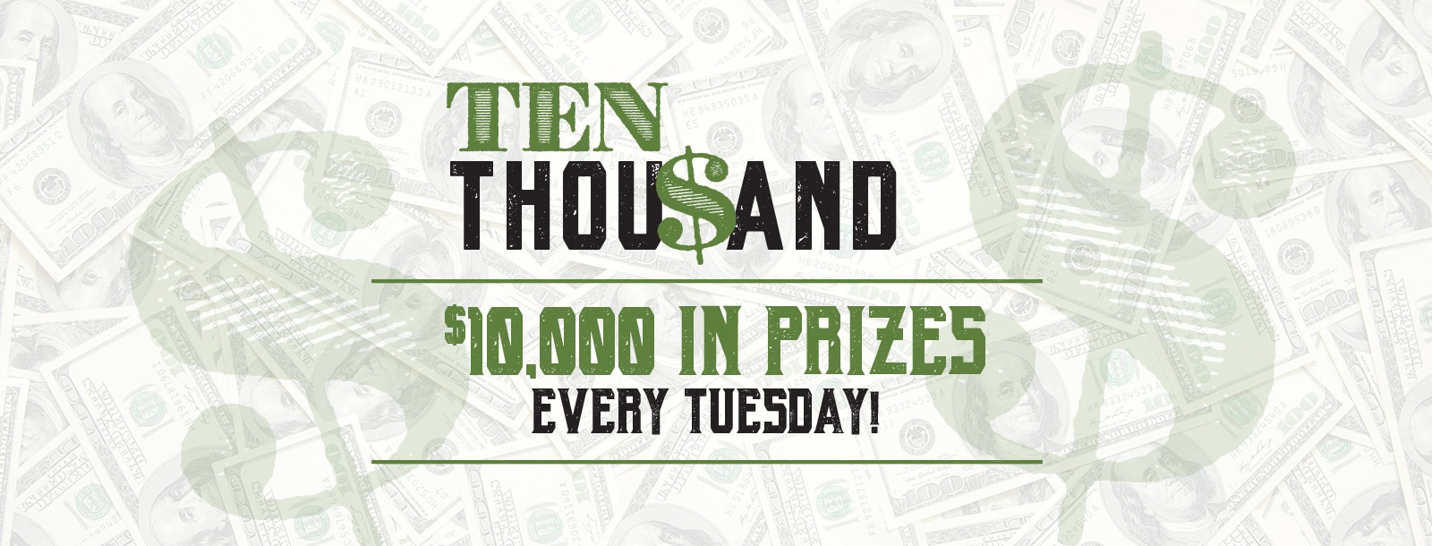 ten thousand every tuesday promotion