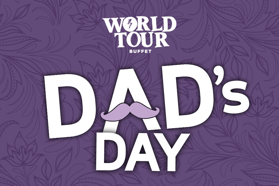 dads day world tour buffet