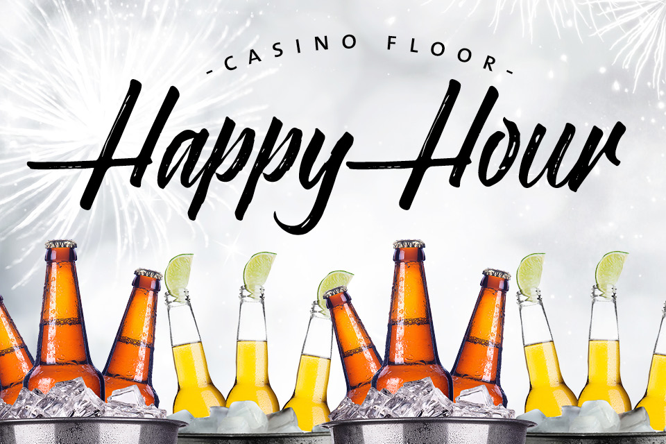 Casino Floor Happy Hour