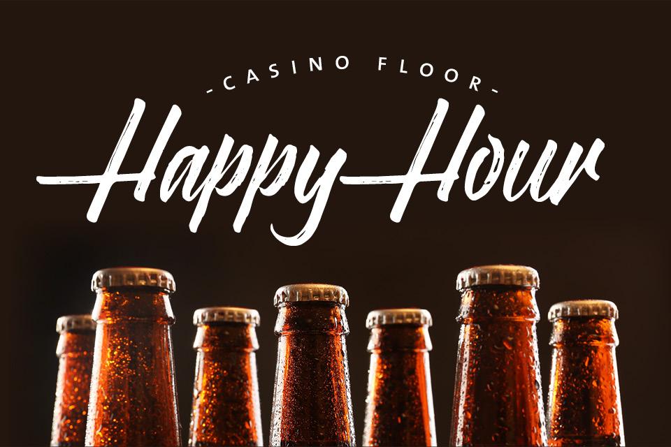 casino floor happy hour