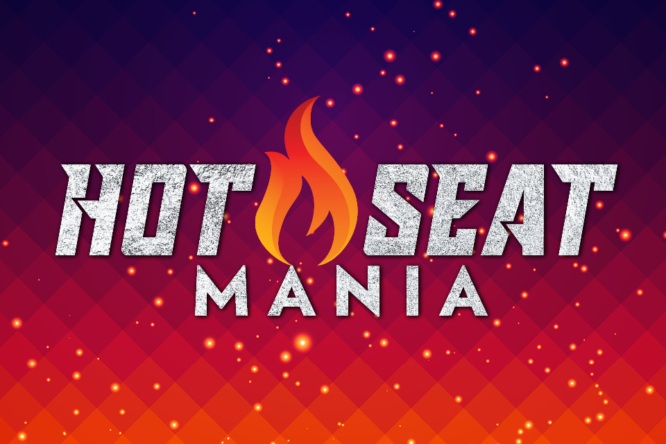 hot seat mania promotion