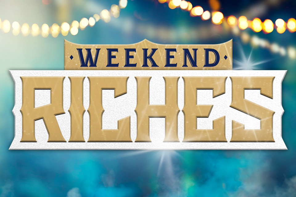 weekend riches casino promotion