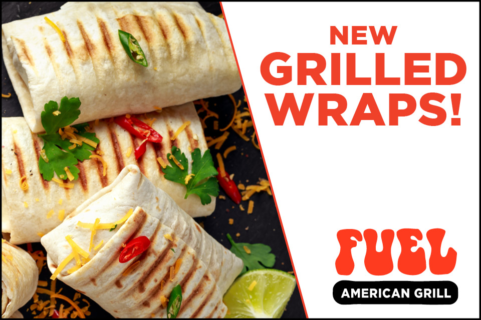 grilled wraps fuel american grill promotion