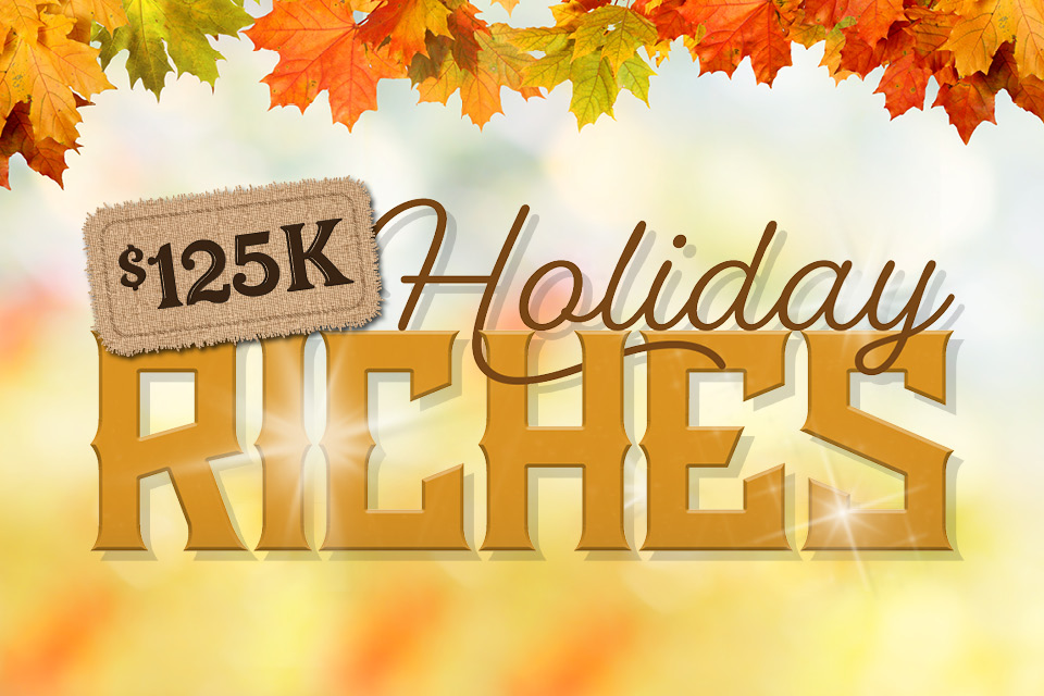125k holiday riches casino promotion
