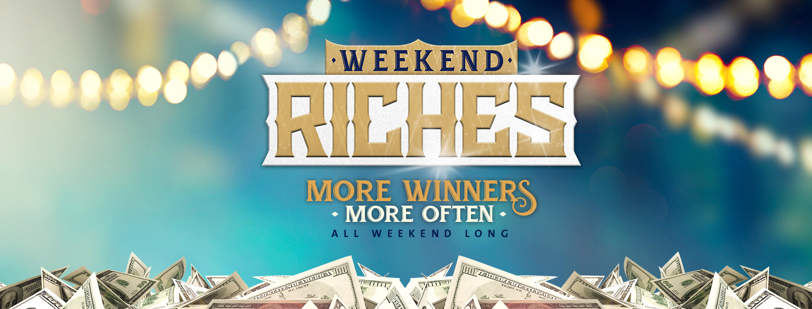 weekend riches