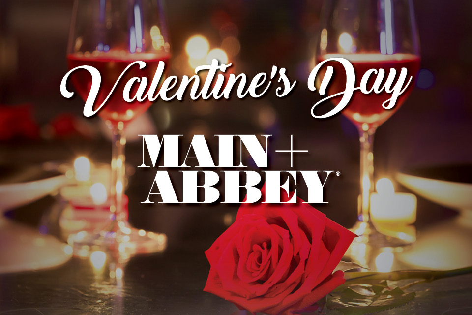 main+abbey valentine's day