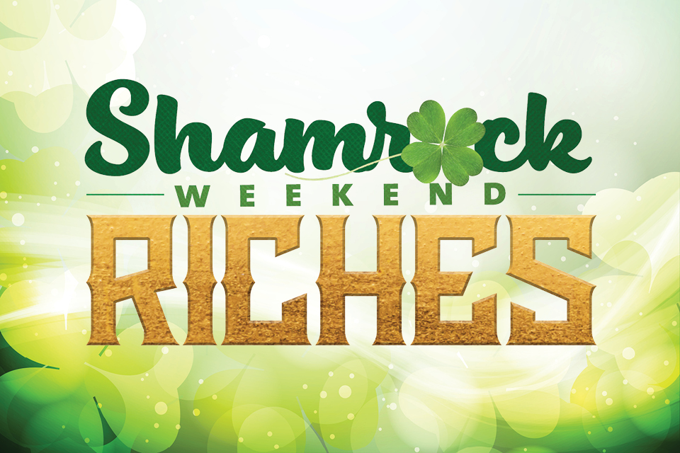 shamrock weekend casino riches promotion