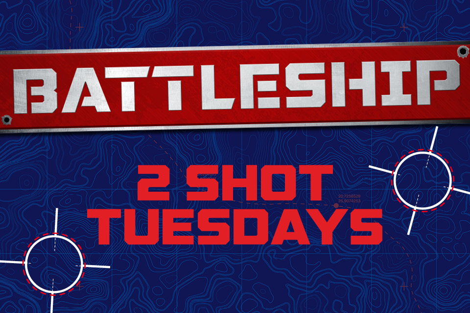 battleship 2 shot tuesdays