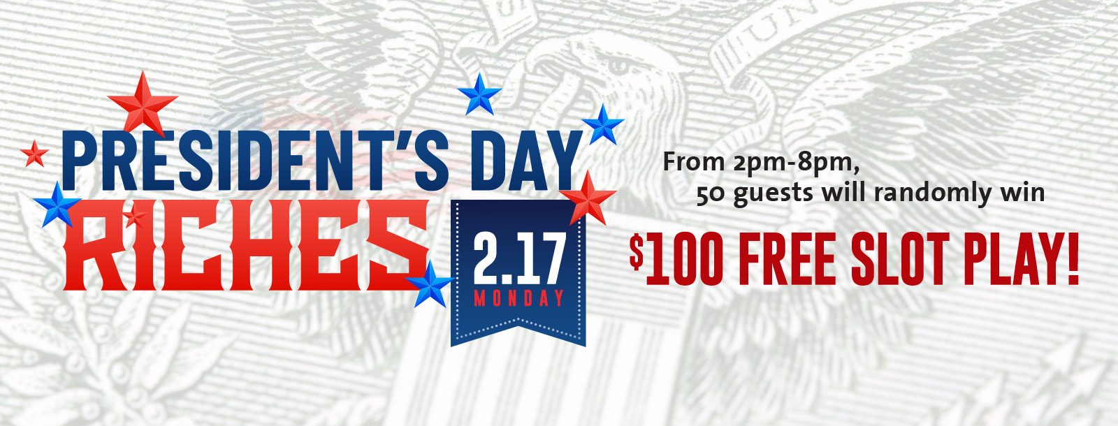 presidents day riches promotion