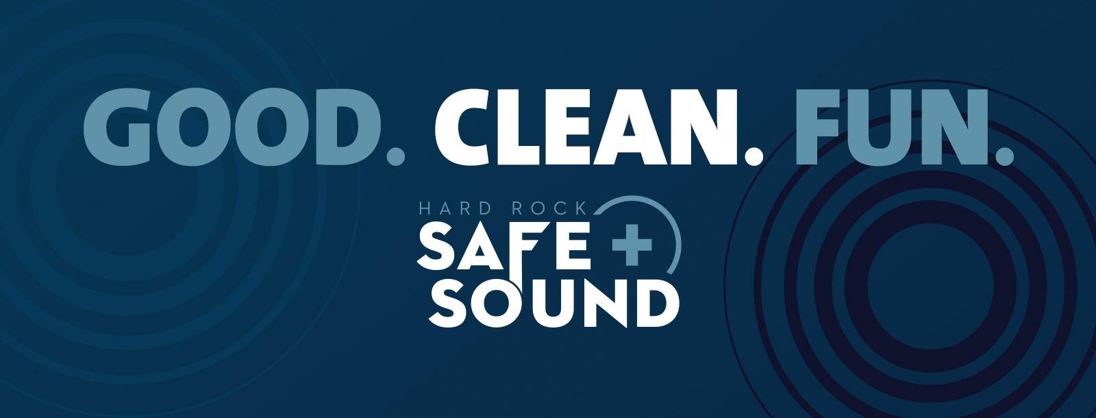 good clean fun safe sound