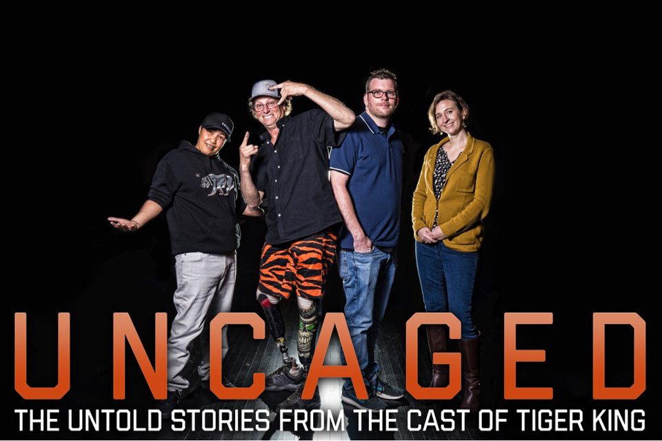 Uncaged The Untold Stories from the cast of Tiger King